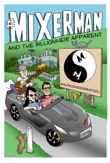 #Mixerman and the Billionheir Apparent